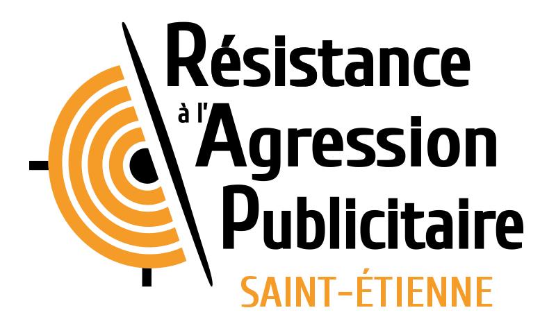 Résistance à l'Agression Publicitaire Saint Etienne